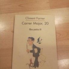 Libros de segunda mano: 'CARRER MAJOR, 20'. CLIMENT FORNER. Lote 172007564