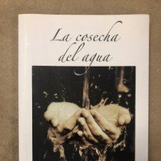 Libros de segunda mano: LA COSECHA DEL AGUA. CARLOS LAUNAZ. EDITORIAL ARTÍSTICA GEREKIZ 2008. 117 PÁGINAS.. Lote 172069527