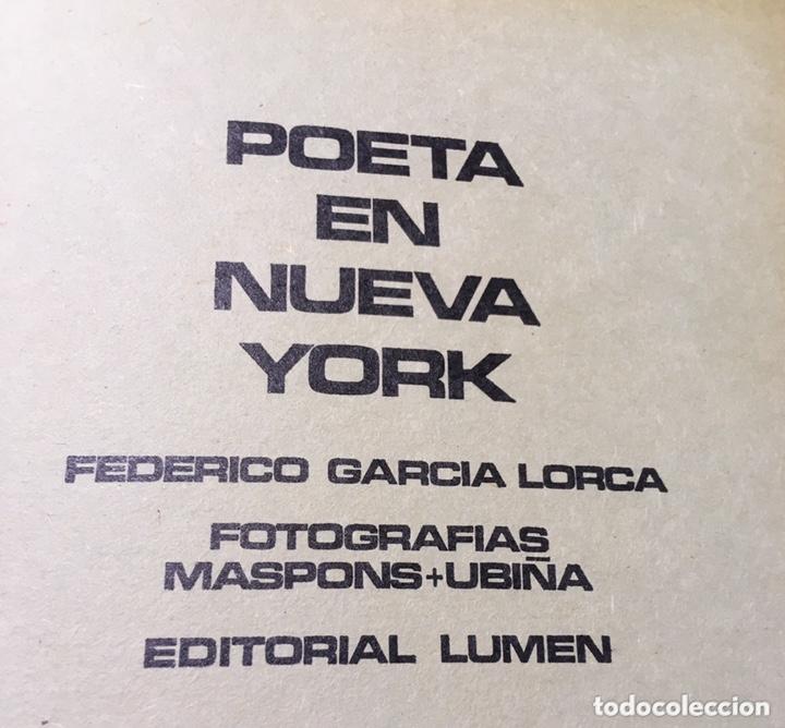 Libros de segunda mano: POETA EN NUEVA YORK - LORCA - FOTOGRAFIAS MASPONS UBIÑA - LUMEN PALABRA E IMAGEN - 1966 - Primera ed - Foto 2 - 172152289