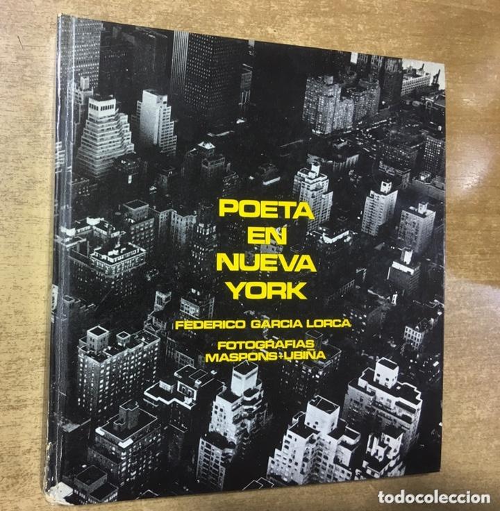 POETA EN NUEVA YORK - LORCA - FOTOGRAFIAS MASPONS UBIÑA - LUMEN PALABRA E IMAGEN - 1966 - PRIMERA ED (Libros de Segunda Mano (posteriores a 1936) - Literatura - Poesía)