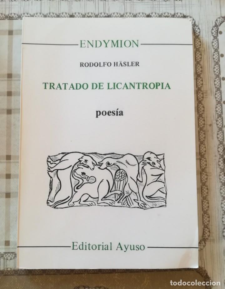 TRATADO DE LICANTROPÍA. POESÍA - RODOLFO HÄSLER (Libros de Segunda Mano (posteriores a 1936) - Literatura - Poesía)