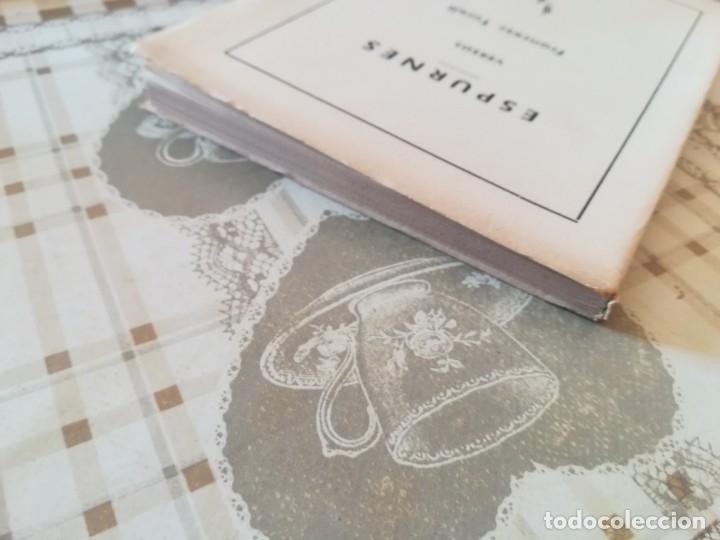 Libros de segunda mano: Espurnes - Francesc Turell - 1959 - Ejemplar dedicado y firmado por el autor al anterior propietario - Foto 6 - 172165559