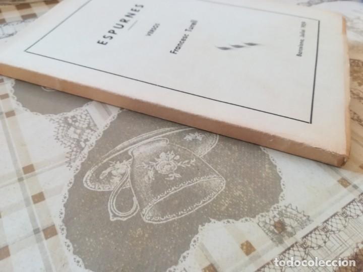 Libros de segunda mano: Espurnes - Francesc Turell - 1959 - Ejemplar dedicado y firmado por el autor al anterior propietario - Foto 7 - 172165559