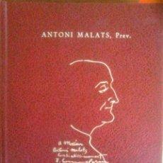 Libros de segunda mano: ANTONI MALATS PREV. - GARBA D'OR (CATALÁN). Lote 156859854