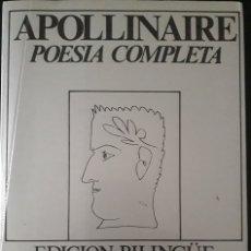 Libros de segunda mano: APOLLINAIRE. POESÍA COMPLETA TOMO 3. Lote 172313303