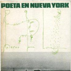 Libros de segunda mano: FEDERICO GARCÍA LORCA - POETA EN NUEVA YORK - PALABRA MENOR, ED. LUMEN 1976 - ORIOL MASPONS. Lote 172649215