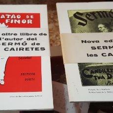Libros de segunda mano: LOTE 2 LIBROS J. SERRED - TRATAO DE LA FINOR - SERMÓN - SERMÓ DE LES CAIRETES. Lote 172876672