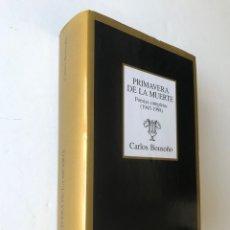 Libros de segunda mano: PRIMAVERA DE LA MUERTE. CARLOS BOUSOÑO. POESÍAS COMPLETAS. NUEVO. Lote 172879295