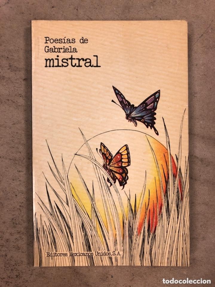 POESÍAS DE GABRIELA MISTRAL. EDITORES MEXICANOS UNIDOS 1982. 177 PÁGINAS. (Libros de Segunda Mano (posteriores a 1936) - Literatura - Poesía)