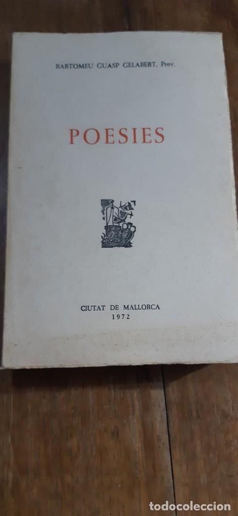 POESIES.BARTOMEU GUASP GELABERT, PREV. CIUTAT DE MALLORCA 1972 (Libros de Segunda Mano (posteriores a 1936) - Literatura - Poesía)