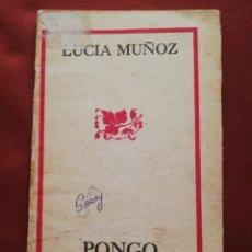 Libros de segunda mano: PONGO DE ESTE LADO LOS SUEÑOS (LUCIA MUÑOZ) EDICIONES CASERÓN, SANTIAGO DE CUBA, 1989. Lote 173501113