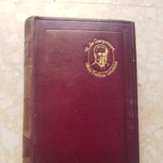 Libros de segunda mano: LIBRO RAMÓN DE CAMPOAMOR OBRAS POÉTICAS COMPLETAS 1945 M. AGUILAR EDITOR. Lote 173956637