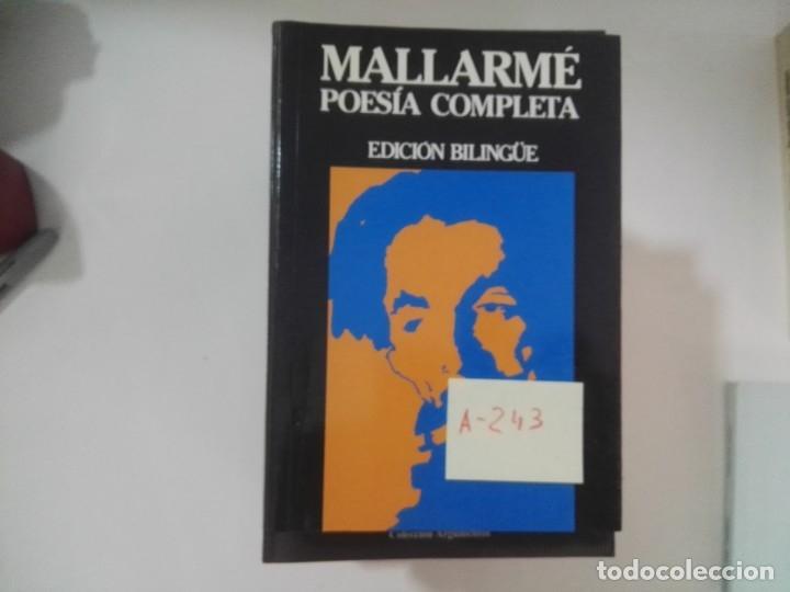 POESÍA COMPLETA - MALLARMÉ - EDICIÓN BILINGÜE - A243 (Libros de Segunda Mano (posteriores a 1936) - Literatura - Poesía)