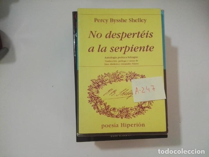 NO DESPERTÉIS A LA SERPIENTE - PERCY BYSSHE SHELLEY - POESÍA HIPERIÓN -A247 (Libros de Segunda Mano (posteriores a 1936) - Literatura - Poesía)