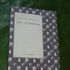 Libros de segunda mano: JOC D'OMBRES, DE DAVID JOU - ED.COLUMNA 2A,ED 1999 DEDICATORIA AUTOR. Lote 174040742