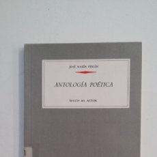 Libros de segunda mano: ANTOLOGIA POETICA. JOSE MARIA PEMAN. BIBLIOTECA ANAYA. TDK400. Lote 174064859