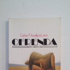 Libros de segunda mano: OFRENDA. ESTHER NOVALGOS LASO. CICERO. LA RIOJA. TDK400. Lote 174065152