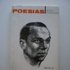 Libros de segunda mano: POESIAS MIGUEL HERNANDEZ. Lote 174360328