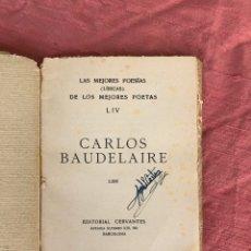 Libros de segunda mano: BAUDELAIRE, EDITORIAL CERVANTES. Lote 174511469