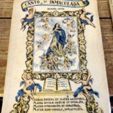 Libros de segunda mano: RAMÓN SOTO. CANTO A LA INMACULADA. SEVILLA, 1953.. Lote 174548948