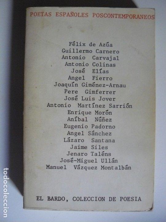 POETAS ESPAÑOLES POSCONTEMPORANEOS - EL BARDO - BARCELONA 1ª EDICION 1974 (Libros de Segunda Mano (posteriores a 1936) - Literatura - Poesía)