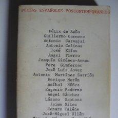 Libros de segunda mano: POETAS ESPAÑOLES POSCONTEMPORANEOS - EL BARDO - BARCELONA 1ª EDICION 1974. Lote 174609024