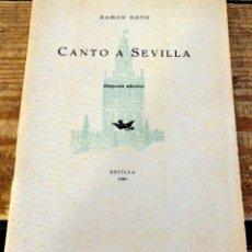 Libros de segunda mano: RAMÓN SOTO. CANTO A SEVILLA. SEVILLA, 1949. INCLUYE FACSIMIL CARTA MANUSCRITA JACINTO BENAVENTE. Lote 174902752