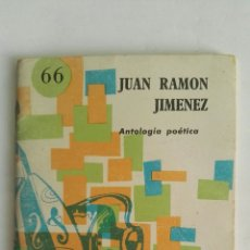 Libros de segunda mano: JUAN RAMÓN JIMÉNEZ ANTOLOGÍA POÉTICA. Lote 175823844