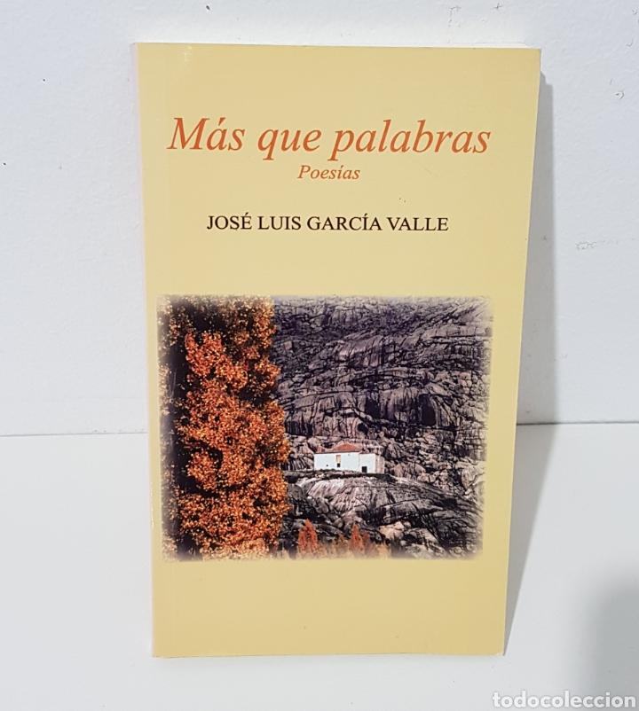 MAS QUE PALABRAS- POESIAS - JOSE LUIS GARCIA VALLE - TDK72 (Libros de Segunda Mano (posteriores a 1936) - Literatura - Poesía)