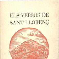 Libros de segunda mano: FRANCESC VILA I PLANA. ELS VERSOS DE SANT LLORENÇ. BARCELONA. 1960.. Lote 176016049