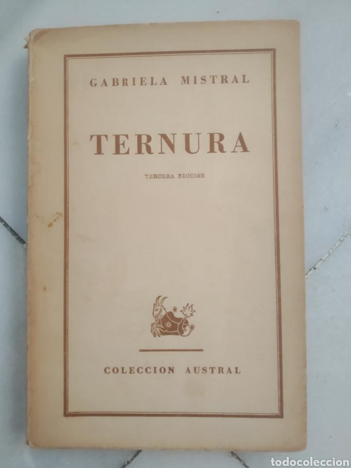 TERNURA. GABRIELA MISTRAL. BUENOS AIRES 1946. TERCERA EDICIÓN. (Libros de Segunda Mano (posteriores a 1936) - Literatura - Poesía)