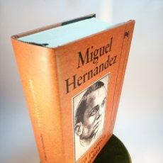 Libros de segunda mano: OBRA POÉTICA COMPLETA. MIGUEL HERNÁNDEZ. ALIANZA LITERARIA. 2010. 830 PP.. Lote 176288465
