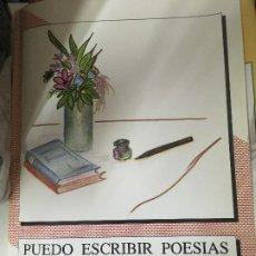 Libros de segunda mano: PUEDO ESCRIBIR POESIA ,MIGUEL DE MARIA LUQUE. Lote 176292648