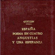 Libros de segunda mano: ESPAÑA POEMA EN CUATRO ANGUSTIAS Y UNA ESPERANZA. NICOLAS GUILLEN. ED. ESPAÑOLAS. 1937. LEER.. Lote 176542695