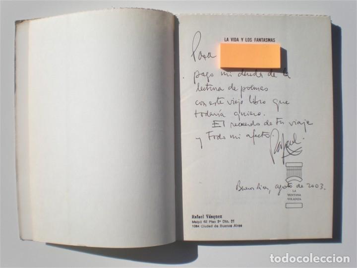 Libros de segunda mano: LA VIDA DE LOS FANTASMAS - RAFAEL ALBERTO VASQUEZ. EDIT. KRAFT, 1ª ED. 1968. DEDICATORIA AUTÓGRAFA - Foto 2 - 176625768