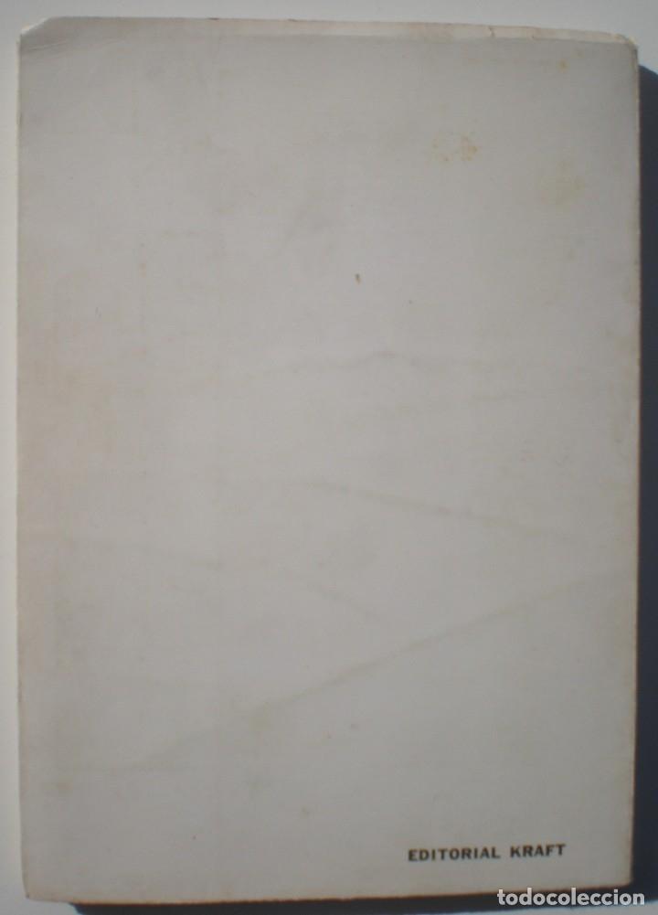 Libros de segunda mano: LA VIDA DE LOS FANTASMAS - RAFAEL ALBERTO VASQUEZ. EDIT. KRAFT, 1ª ED. 1968. DEDICATORIA AUTÓGRAFA - Foto 8 - 176625768