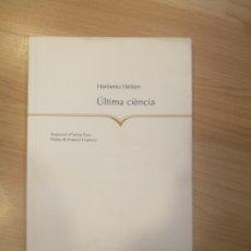 Libros de segunda mano: 'ÚLTIMA CIÈNCIA'. HERBERTO HELDER. Lote 176643049