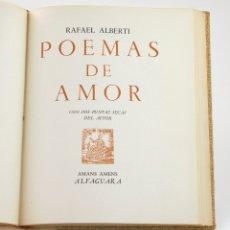 Libros de segunda mano: POEMAS DE AMOR, RAFAEL ALBERTI, DOS GRABADOS DEL AUTOR, 1967, ALFAGUARA, BARCELONA. 26,5X22CM. Lote 176644877