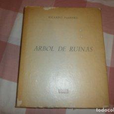 Libros de segunda mano: ARBOL DE RUINAS- RICARDO PASEYRO. ED INDICE, MADRID 1961 (1ª EDICIÓN). Lote 176856799