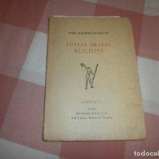 Libros de segunda mano: POETAS ARABES REALISTAS- PEDRO MARTINEZ MONTAVEZ. VOLUMEN 275-276 1ª ED RIALP (1970). Lote 176857527