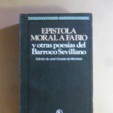 Livros em segunda mão: EPISTOLA MORAL A FABIO Y OTRAS POESIAS DEL BARROCO SEVILLA - BRUGUERA - 1974. Lote 176946234