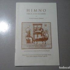 Libros de segunda mano: AURELIO PRUDENCIO CLEMENTE. HIMNO PARA EL 25 DE DICIEMBRE. UNIÓN DE BIBLIÓFILOS EXTREMEÑOS. RARO. Lote 177014683