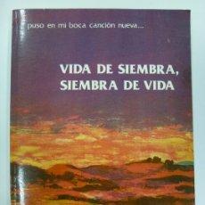 Libros de segunda mano: VIDA DE SIEMBRA, SIEMBRA DE VIDA. MARIANO SAN LEÓN HERRERAS. OBRA POÉTICA TOMO I.. Lote 177120413