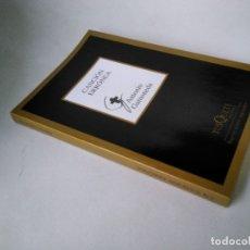 Libros de segunda mano: ANTONIO GAMONEDA. CANCIÓN ERRÓNEA.. Lote 177134273