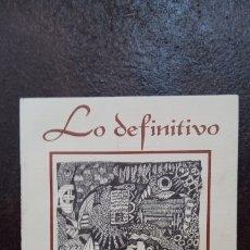 Libros de segunda mano: RODOLFO A. ÁLVAREZ: LO DEFINITIVO. Lote 177145662