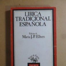 Libros de segunda mano: LIRICA TRADICIONAL ESPAÑOLA - TAURUS - 1987. Lote 177368324