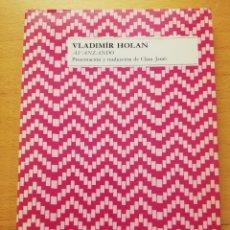 Libros de segunda mano: AVANZANDO (VLADIMÍR HOLAN) EDITORA NACIONAL. Lote 177398497