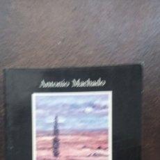 Libros de segunda mano: ANTONIO MACHADO: SOLEDADES . GALERÍAS. OTROS POEMAS (CÁTEDRA). Lote 177404005