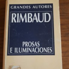 Libros de segunda mano: RIMBAUD. PROSA E ILUMINACIONES.. Lote 177484599