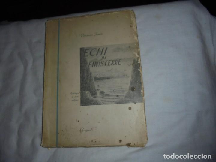 Libros de segunda mano: ECHI DI FINISTERRE - VICENZO JOSIA - ANTOLOGIA DI POETI GALLEGOS.EDITORE GUGNALI - MODICA 1963 - Foto 2 - 177518619